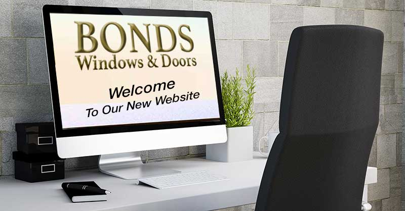 Wecome to the new website of Bonds Windows and Doors
